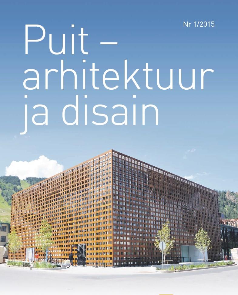 Puitarhitektuur ja disain 2015